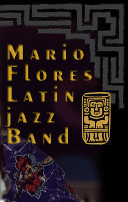 Mario Flores Latin Jazz Band